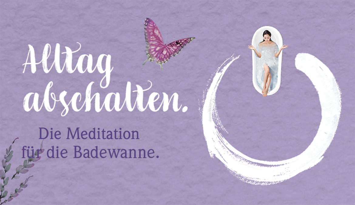 Easy Mind Meditation in der Wanne